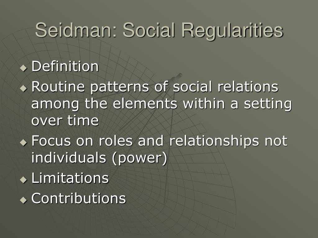 Seidman: Social Regularities