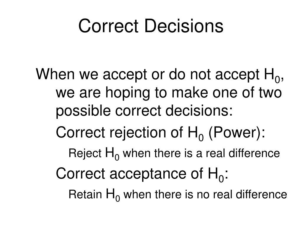 Correct Decisions