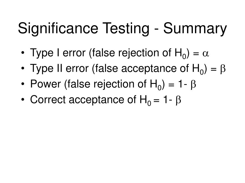 Significance Testing - Summary