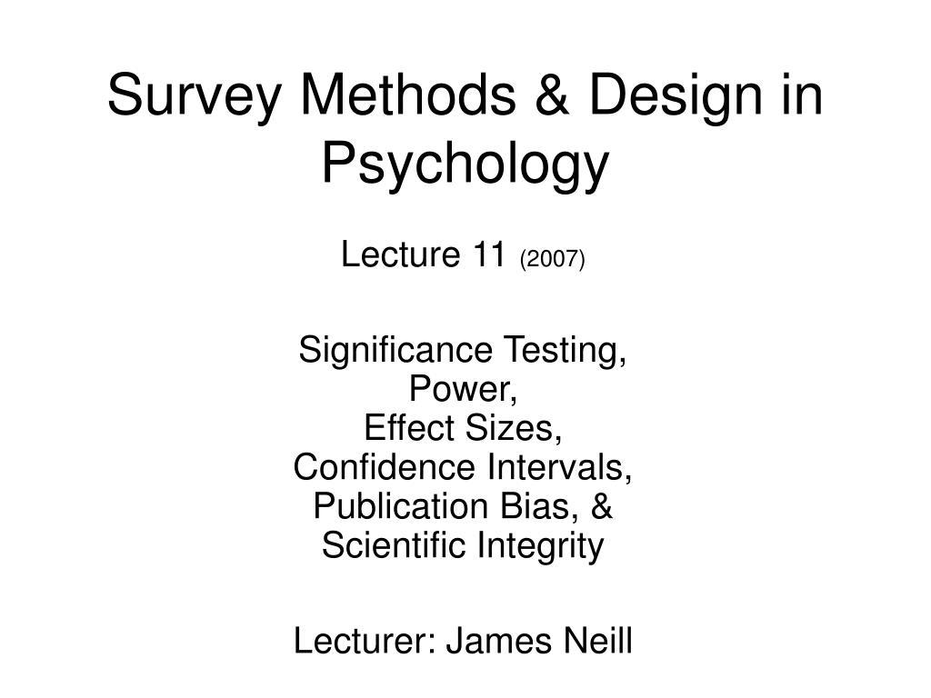 Survey Methods & Design in Psychology