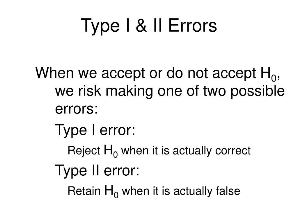 Type I & II Errors