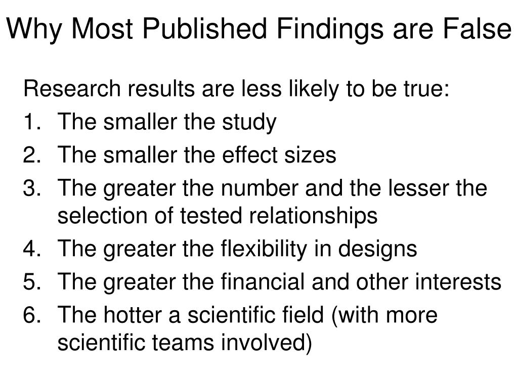 Why Most Published Findings are False