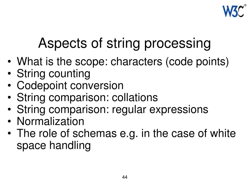 Aspects of string processing