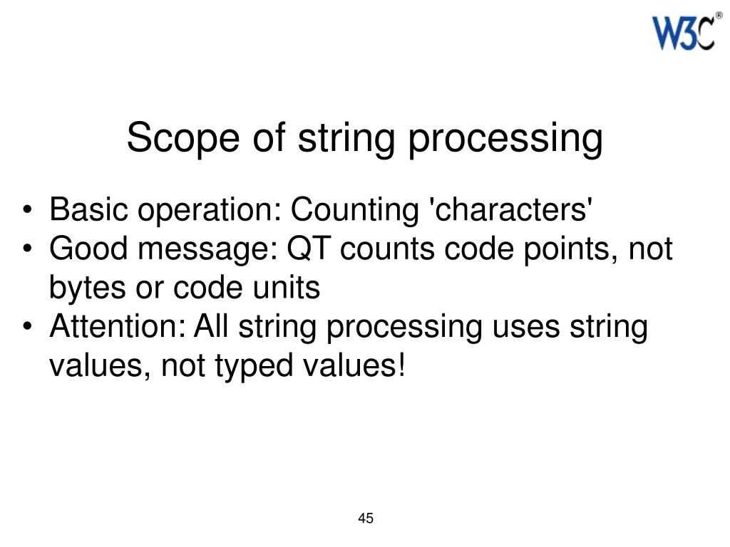 Scope of string processing