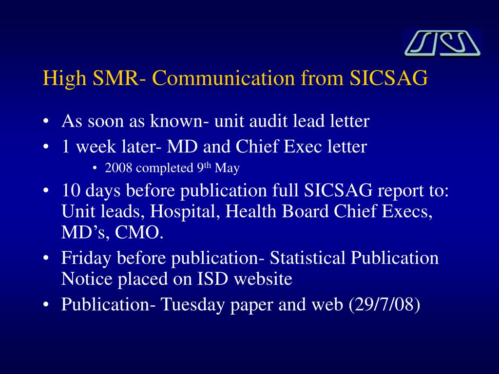 High SMR- Communication from SICSAG