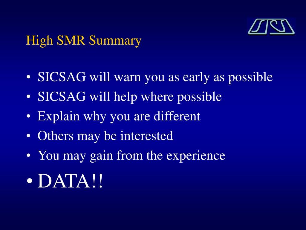 High SMR Summary