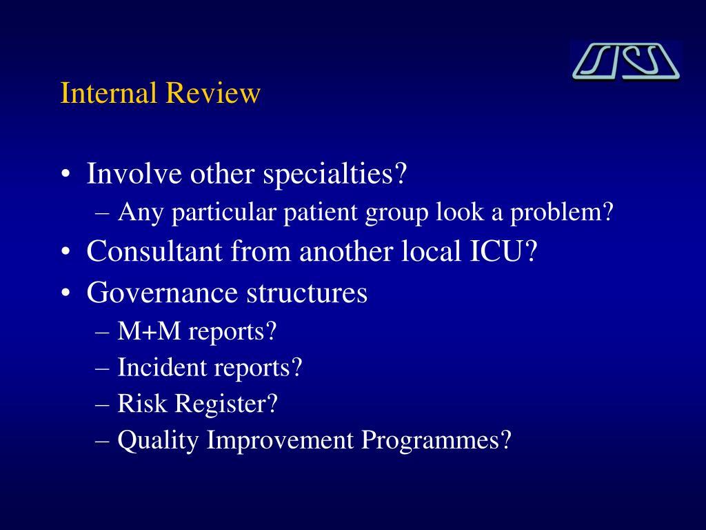 Internal Review