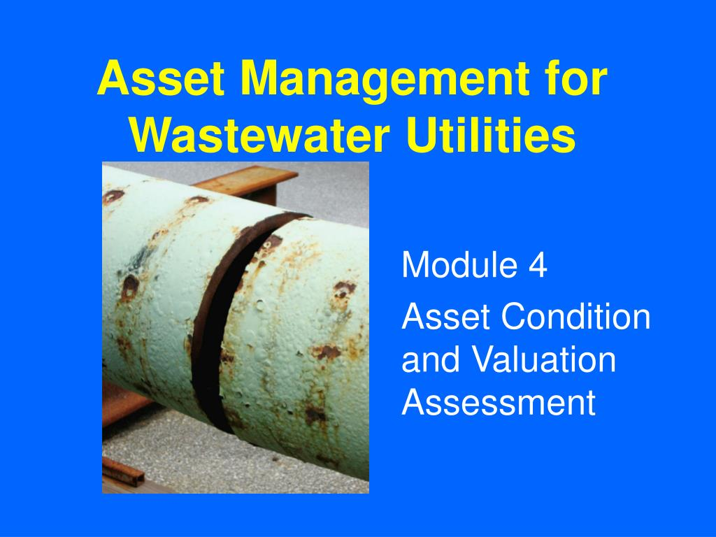 asset management for wastewater utilities l.
