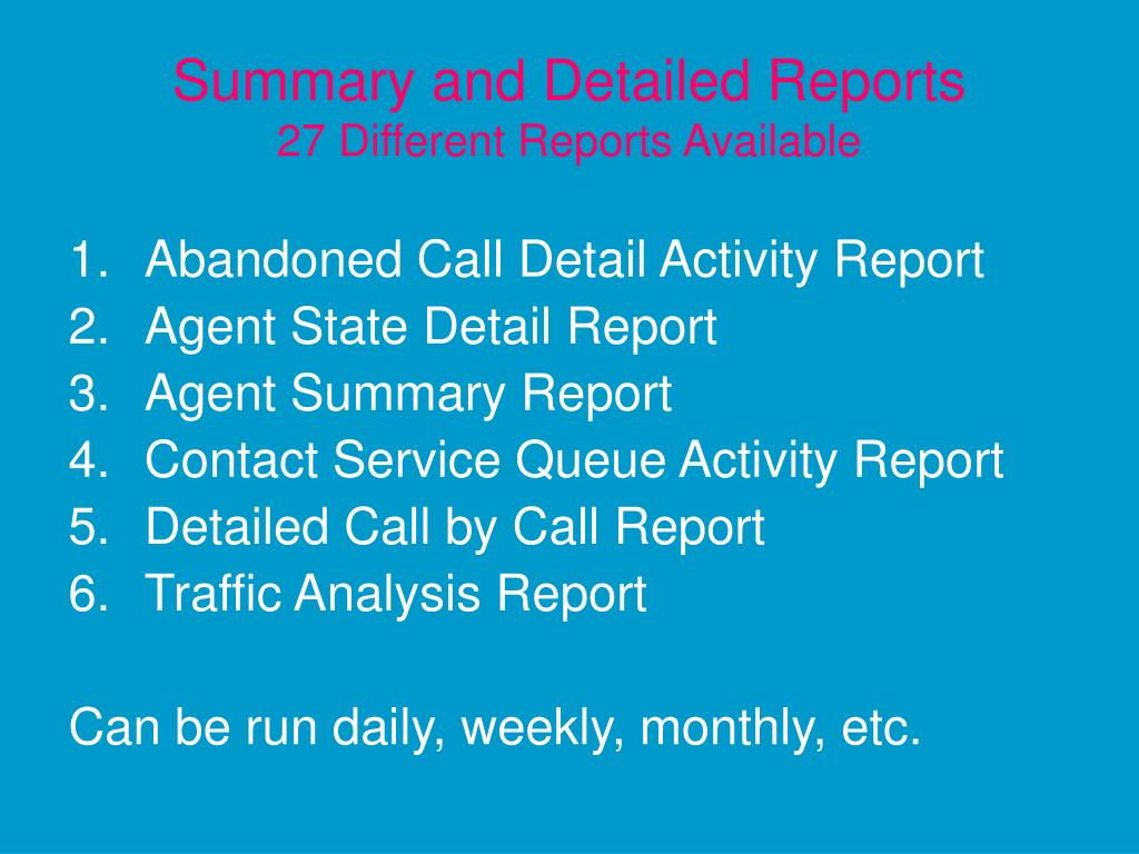 Summary and Detailed Reports