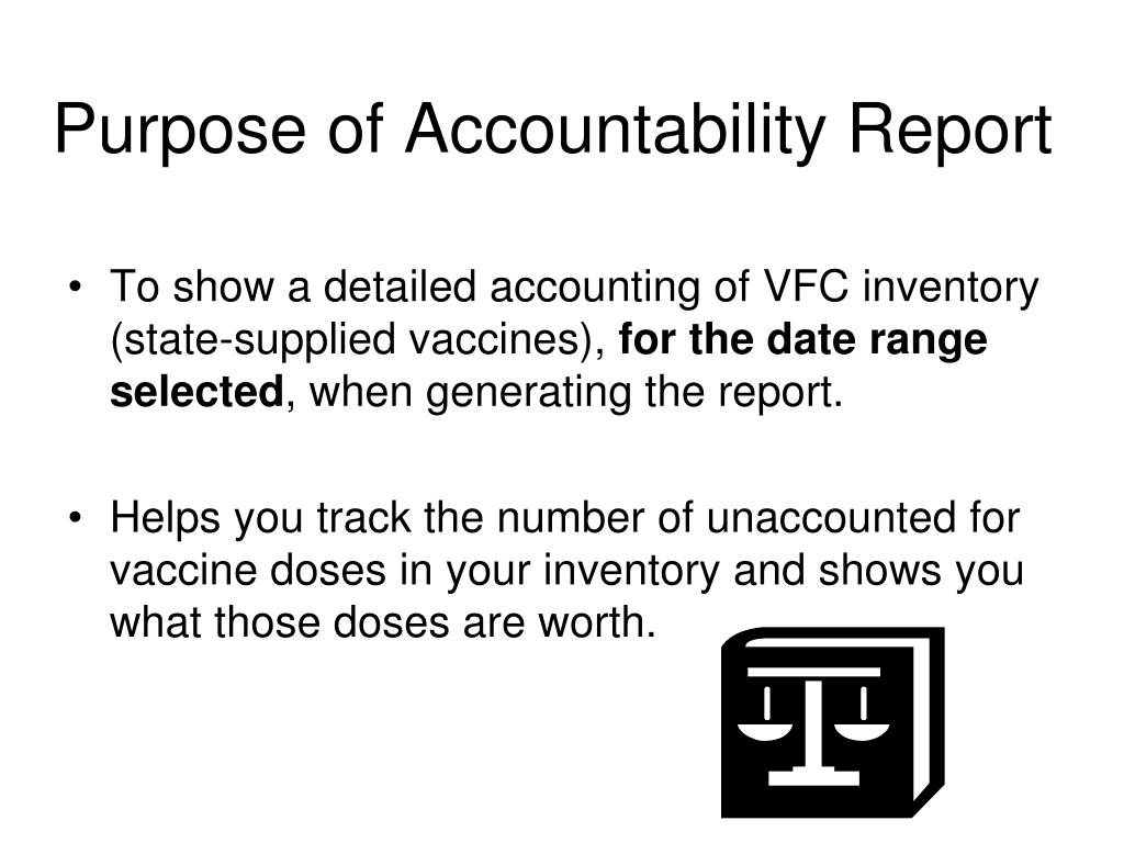 Purpose of Accountability Report