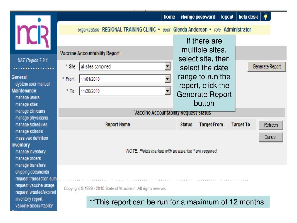 If there are multiple sites, select site, then select the date range to run the report, click the Generate Report button