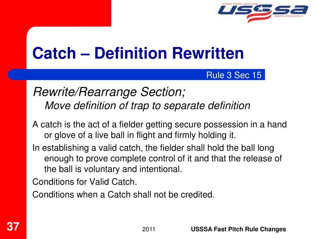 Catch – Definition Rewritten