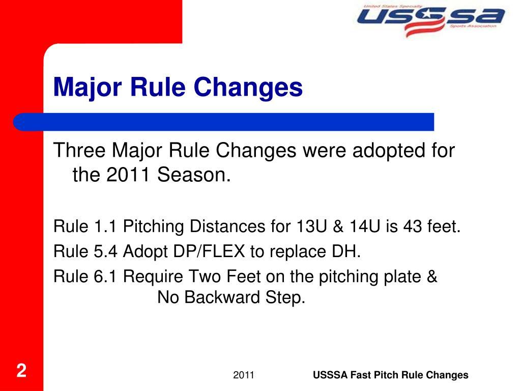 Major Rule Changes