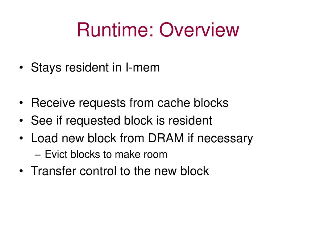 Runtime: Overview