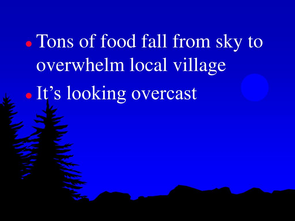 Tons of food fall from sky to overwhelm local village