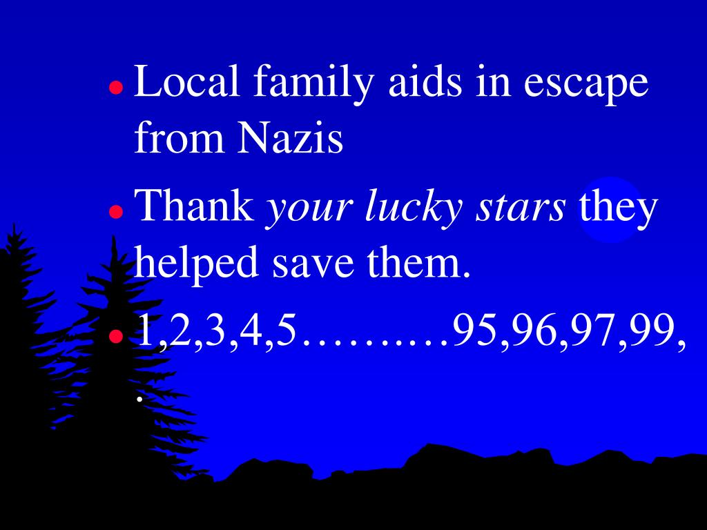 Local family aids in escape from Nazis