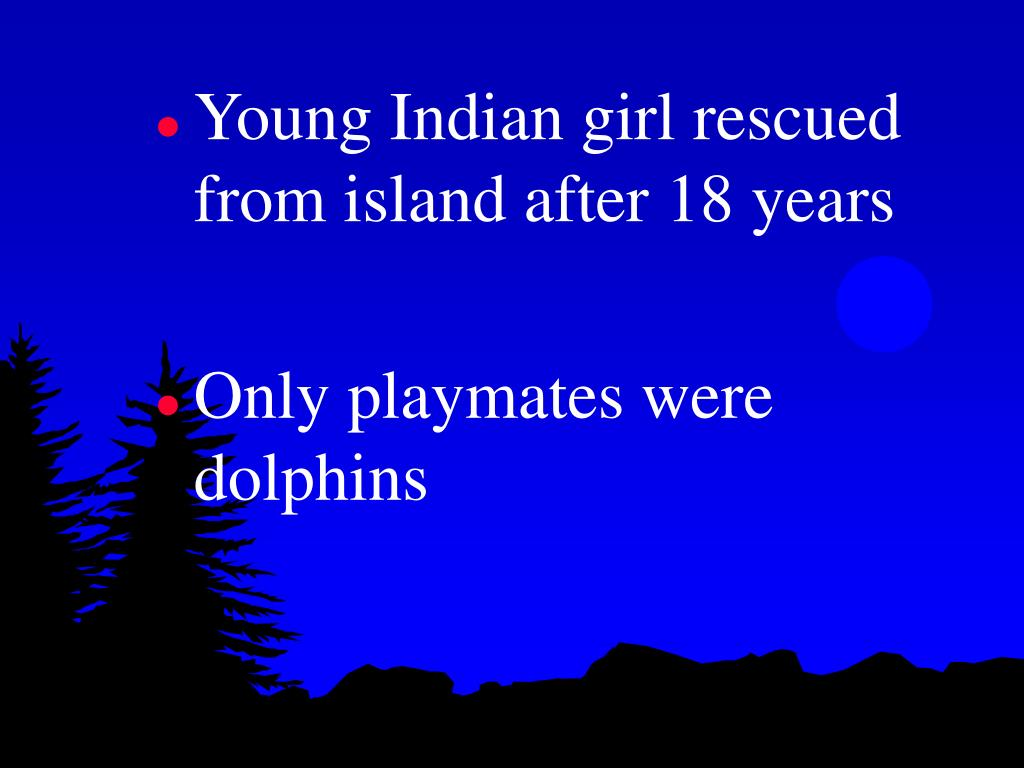 Young Indian girl rescued from island after 18 years