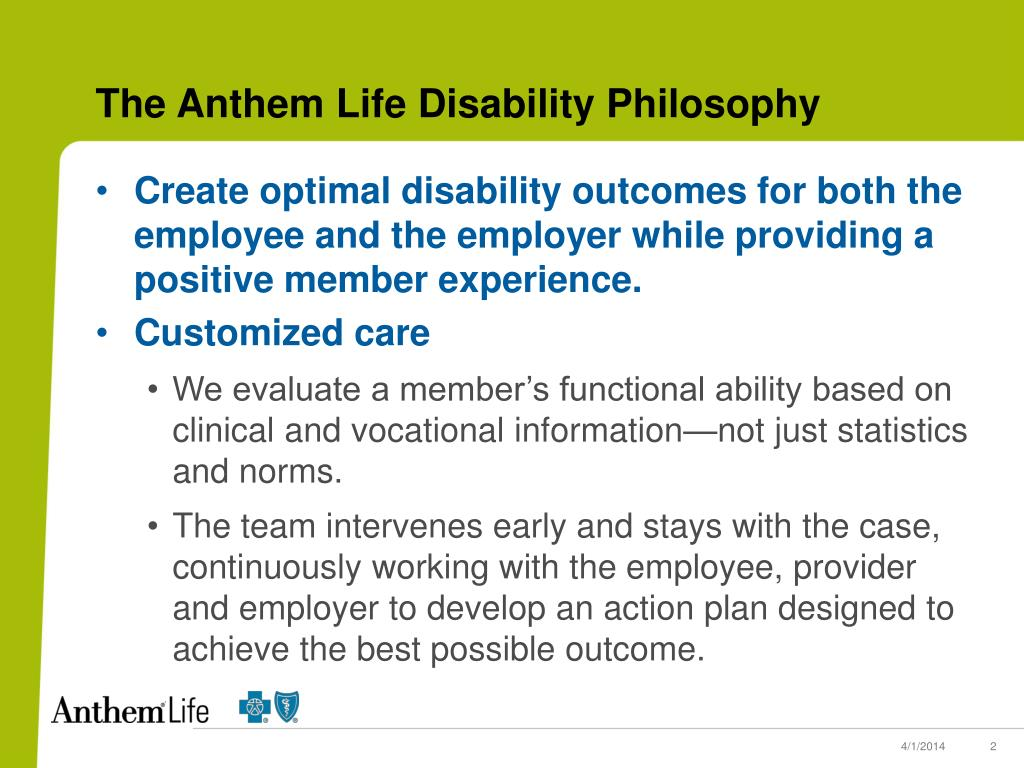 The Anthem Life Disability Philosophy