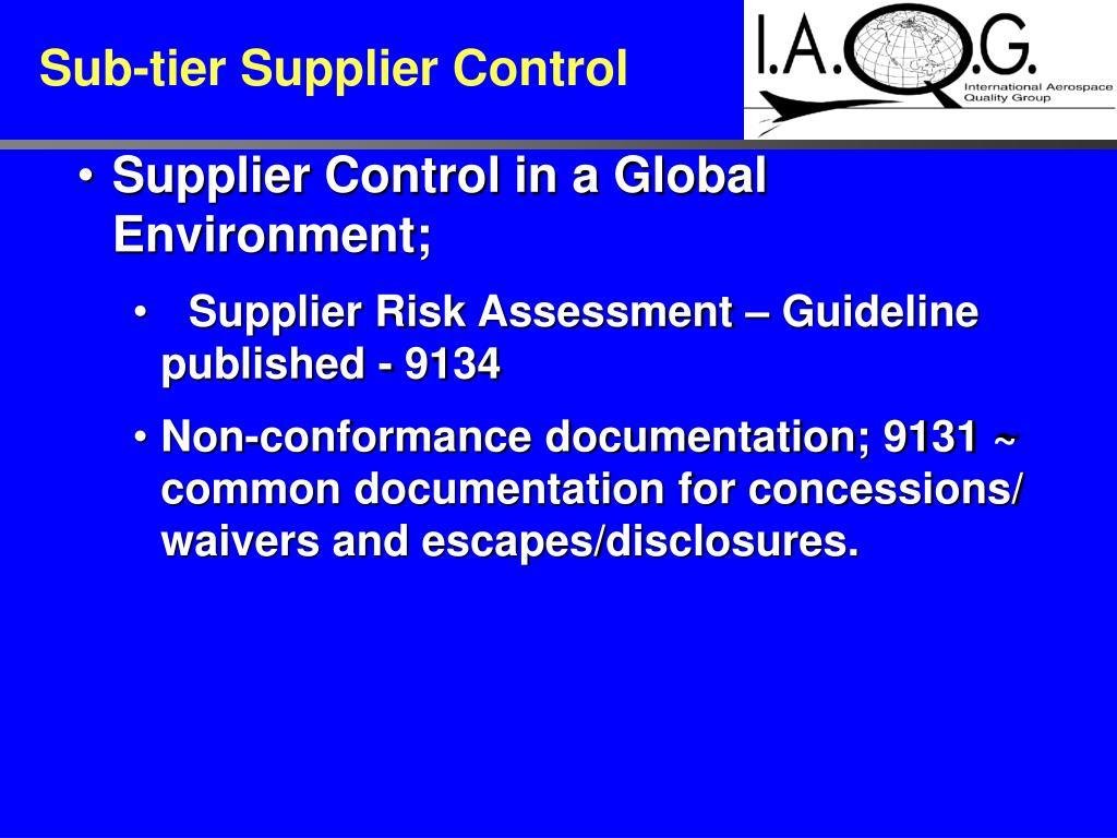 Sub-tier Supplier Control