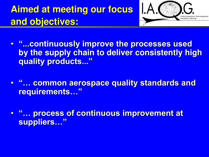 Aimed at meeting our focus