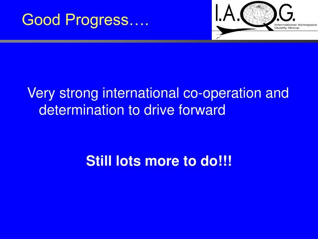 Good Progress….