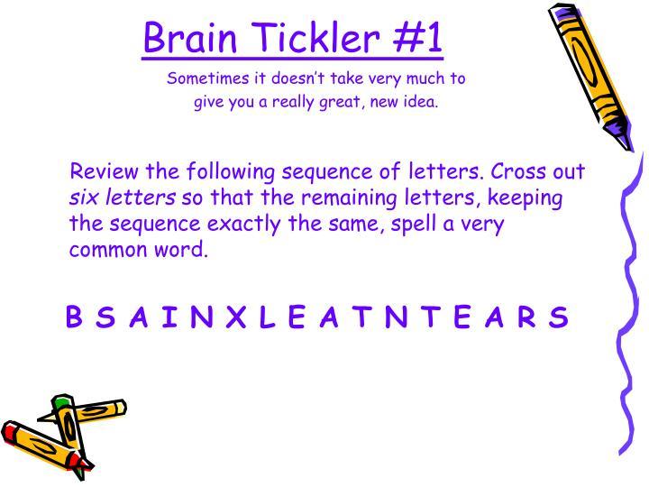 Brain Tickler #1