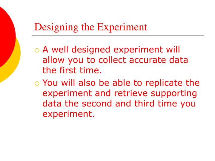 Designing the Experiment