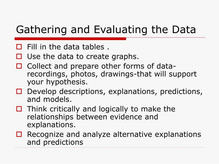 Gathering and Evaluating the Data