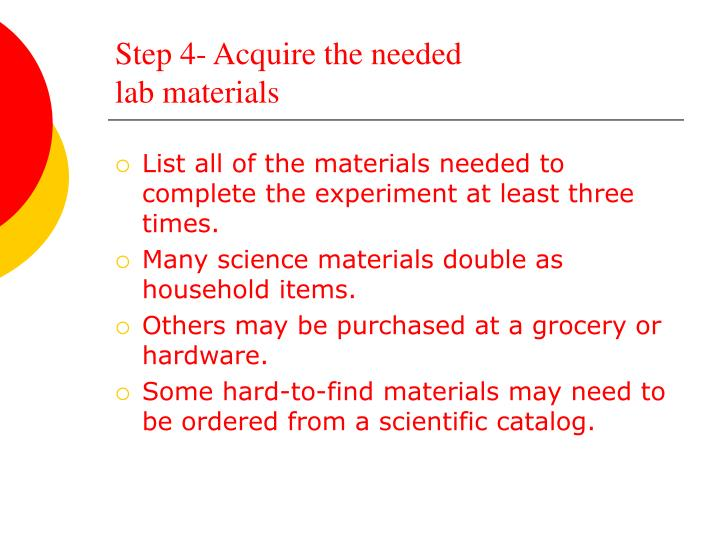 Step 4- Acquire the needed
