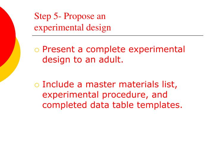Step 5- Propose an