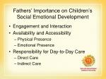 fathers importance on children s social emotional development