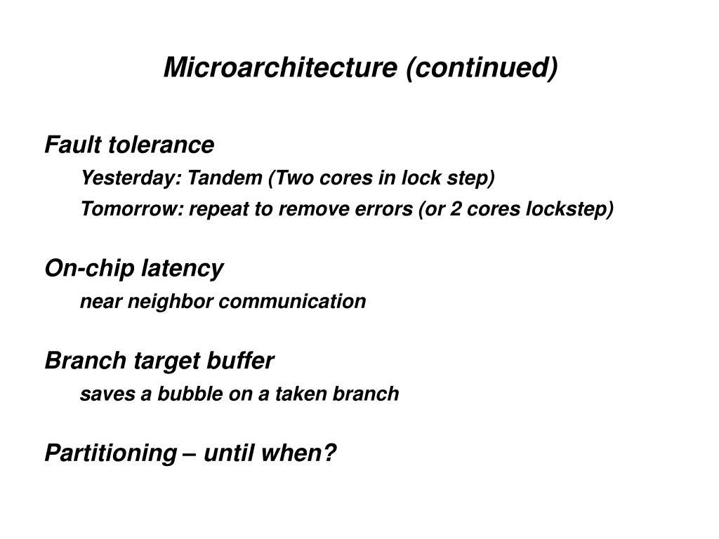 Microarchitecture (continued)