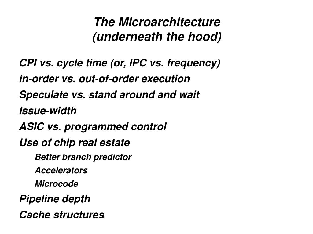 The Microarchitecture