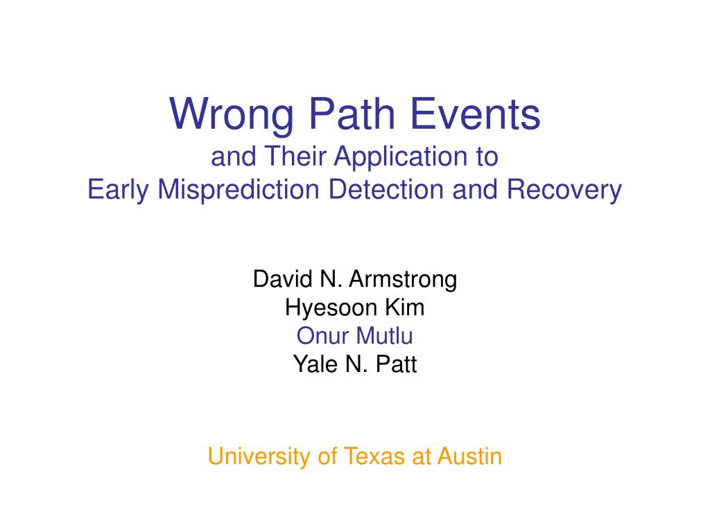 wrong path events and their application to early misprediction detection and recovery l.