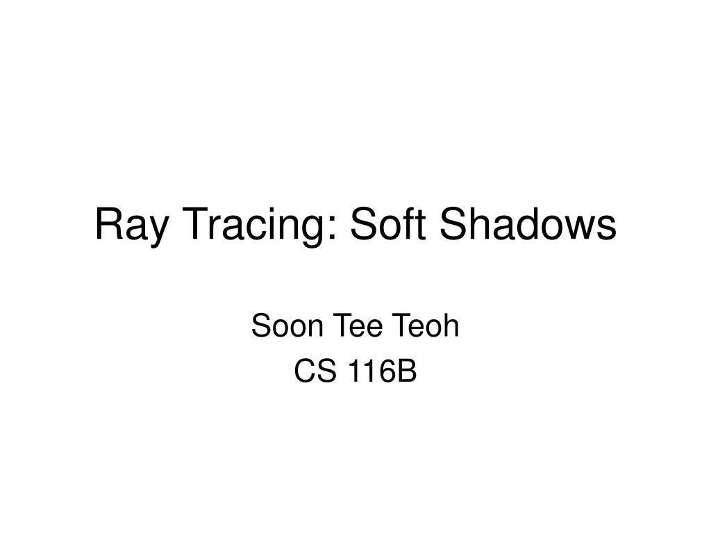 ray tracing soft shadows l.