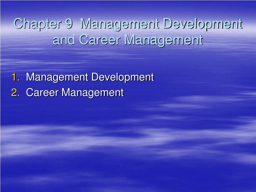 chapter 9 management development and career management l.