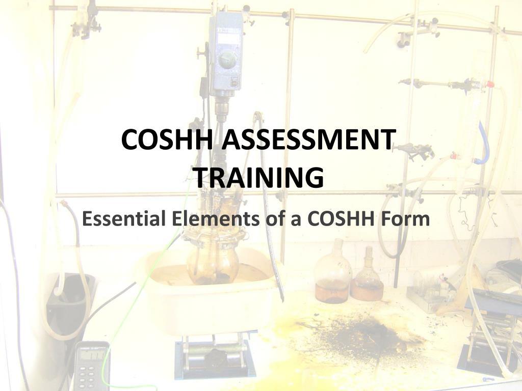 COSHH ASSESSMENT