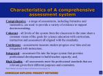 characteristics of a comprehensive assessment system