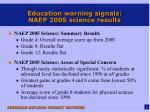 education warning signals naep 2005 science results