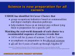 science is now preparation for all careers