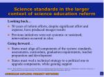 science standards in the larger context of science education reform