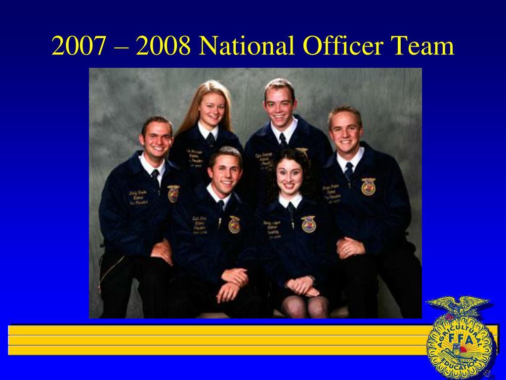 2007 – 2008 National Officer Team
