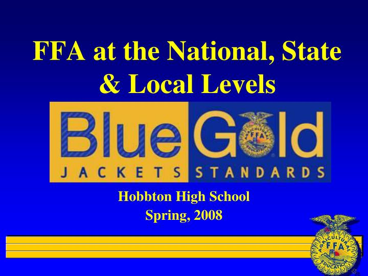 Ffa at the national state local levels