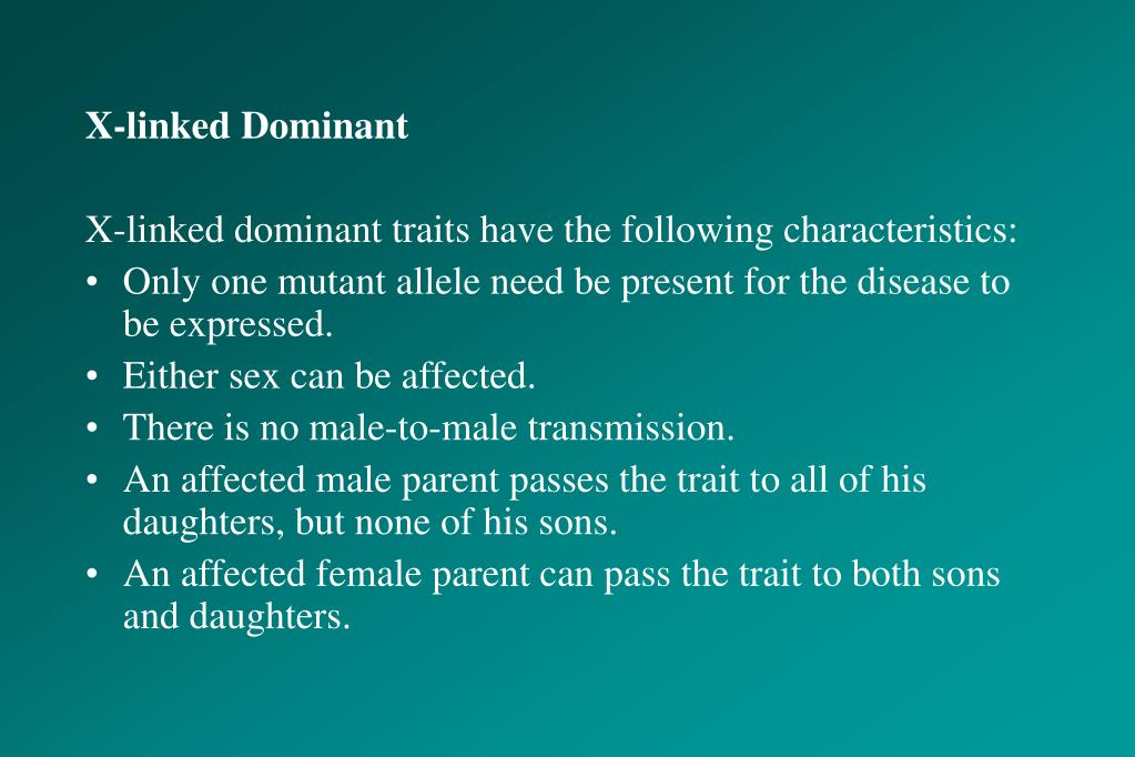 X-linked Dominant