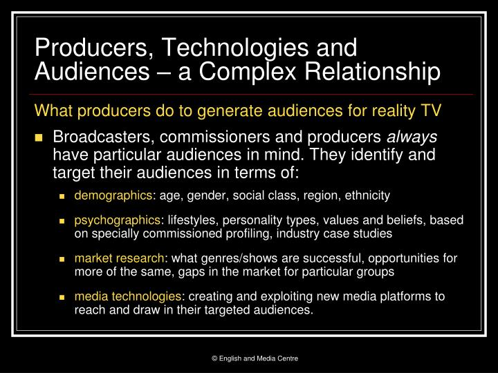 Producers technologies and audiences a complex relationship
