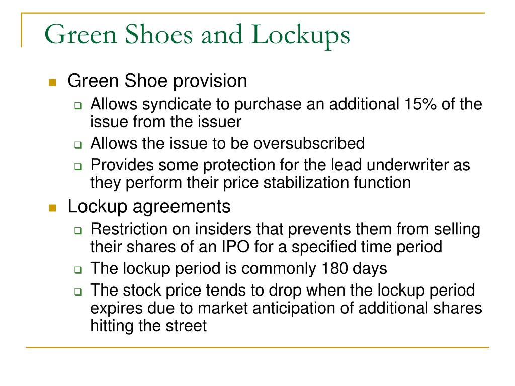 Green Shoes and Lockups