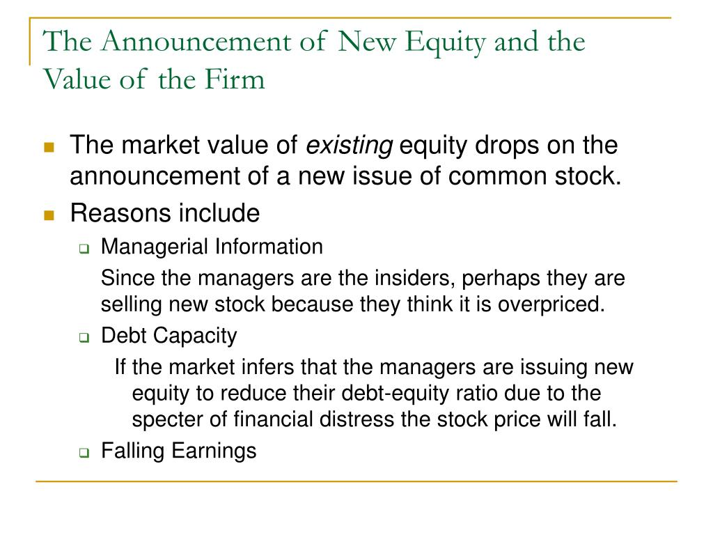 The Announcement of New Equity and the Value of the Firm