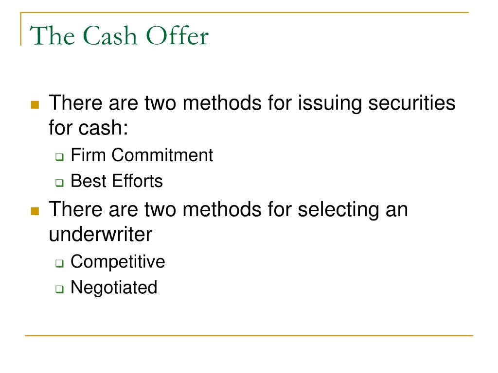 The Cash Offer