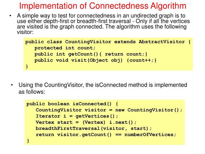Implementation of connectedness algorithm