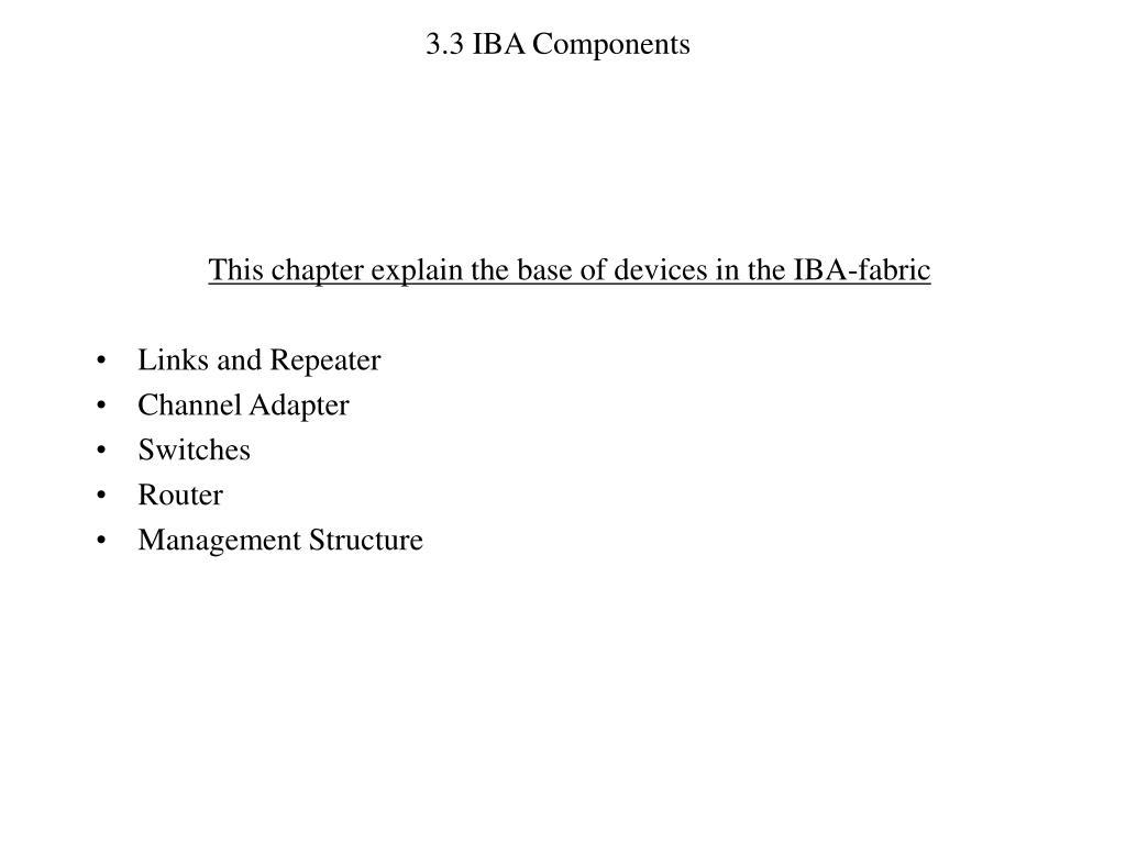 3.3 IBA Components